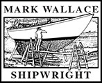 Mark Wallace Shipwright